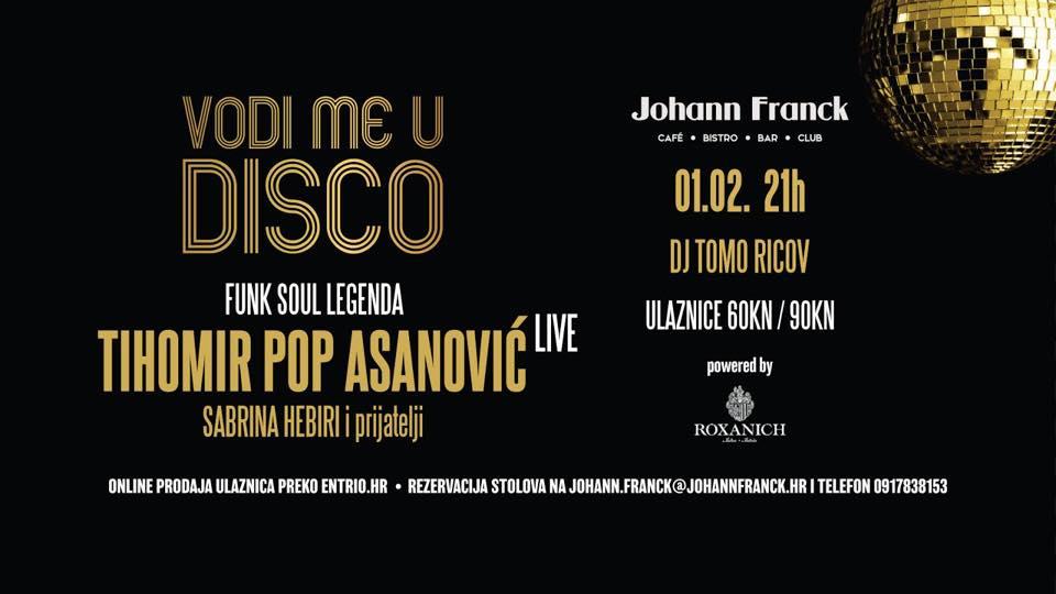 Vodi me u disko – Tihomir Pop Asanović svira & Zlatko Gall kuha!