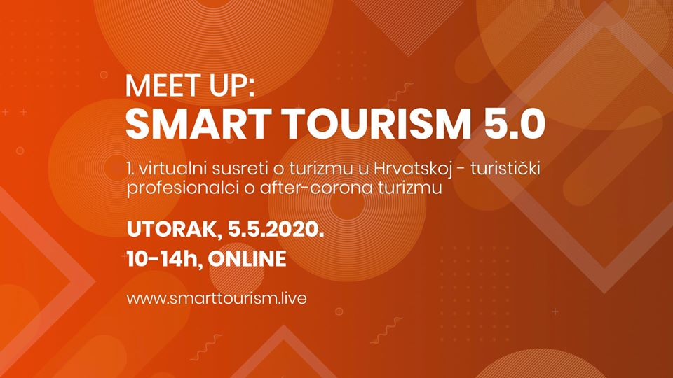 Meet up: SMART TOURISM 5.0 – Prvi virtualni susreti o turizmu